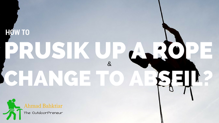 how to prusik up a rope and change to abseil